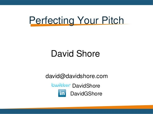 Perfecting your pitch nvbc 2013