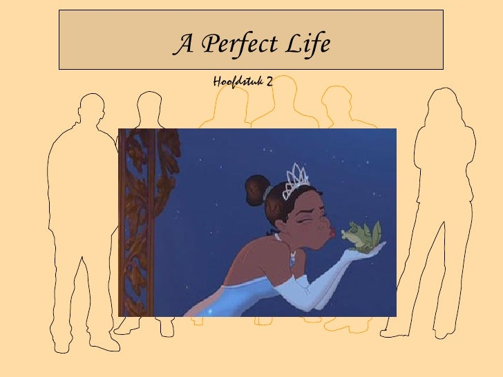 A Perfect Life    Hoofdstuk 2