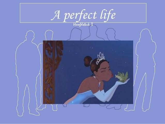 A perfect life Hoofdstuk 3