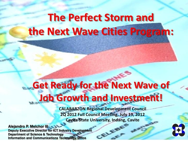 The Perfect Storm and             the Next Wave Cities Program:               Get Ready for the Next Wave of              ...