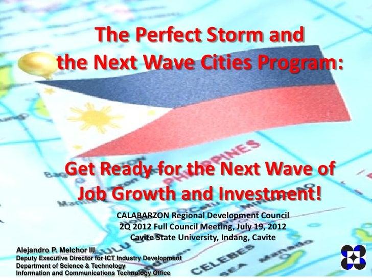 Perfect storm and next wave cities program melchor calabarzon rdc final2