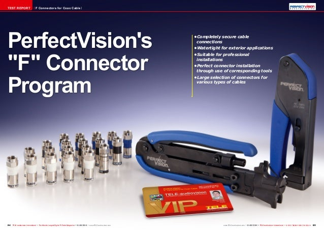 """TEST REPORT  F Connectors for Coax Cable  PerfectVision's """"F"""" Connector Program  84 TELE-audiovision International — The W..."""