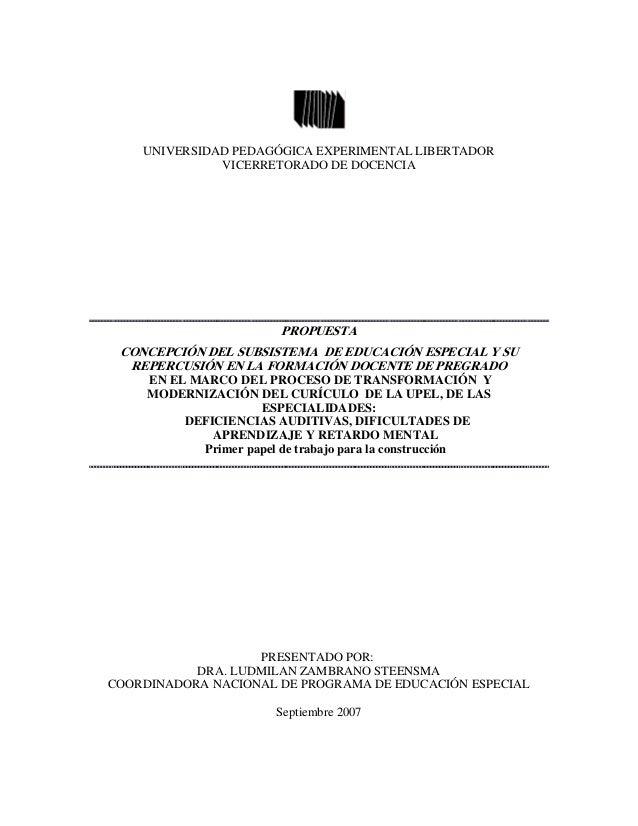 UNIVERSIDAD PEDAGÓGICA EXPERIMENTAL LIBERTADOR VICERRETORADO DE DOCENCIA PROPUESTA CONCEPCIÓN DEL SUBSISTEMA DE EDUCACIÓN ...