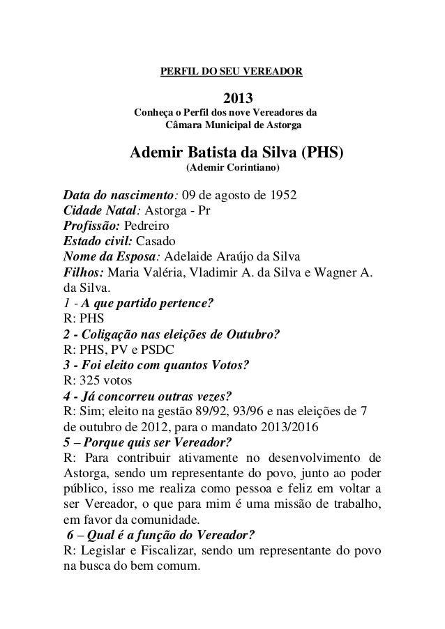 PERFIL DO SEU VEREADOR                              2013            Conheça o Perfil dos nove Vereadores da               ...