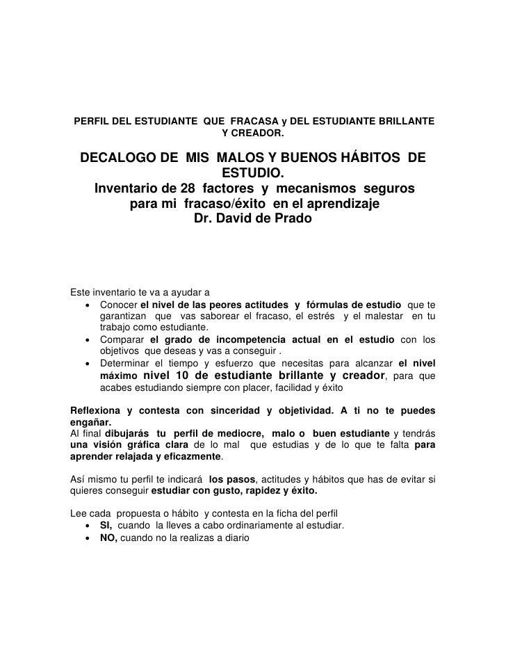 PERFIL DEL ESTUDIANTE QUE FRACASA y DEL ESTUDIANTE BRILLANTE                          Y CREADOR.    DECALOGO DE MIS MALOS ...