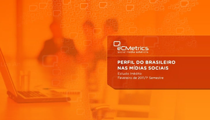 Perfil de usuários de mídia social no Brasil.