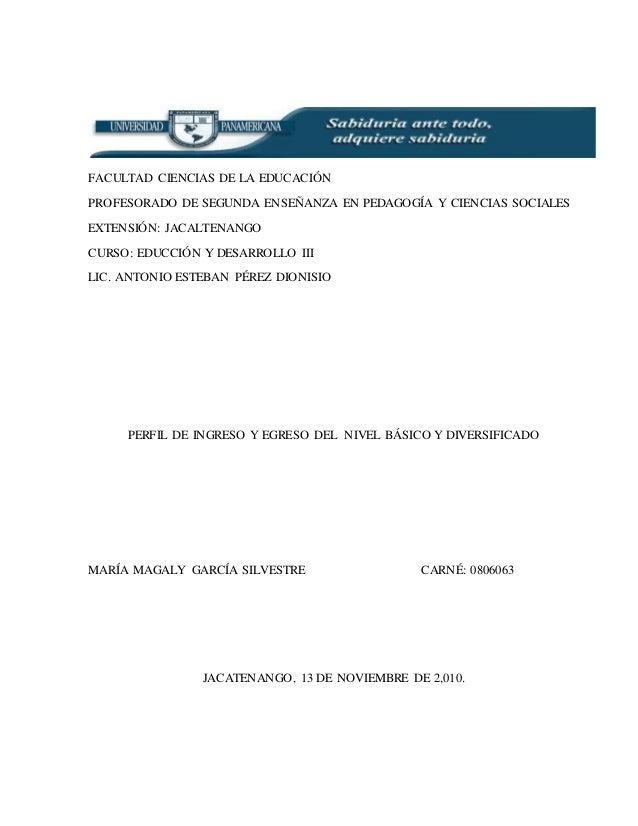 FACULTAD CIENCIAS DE LA EDUCACIÓN PROFESORADO DE SEGUNDA ENSEÑANZA EN PEDAGOGÍA Y CIENCIAS SOCIALES EXTENSIÓN: JACALTENANG...