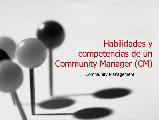 Habilidades del Comunity Manager
