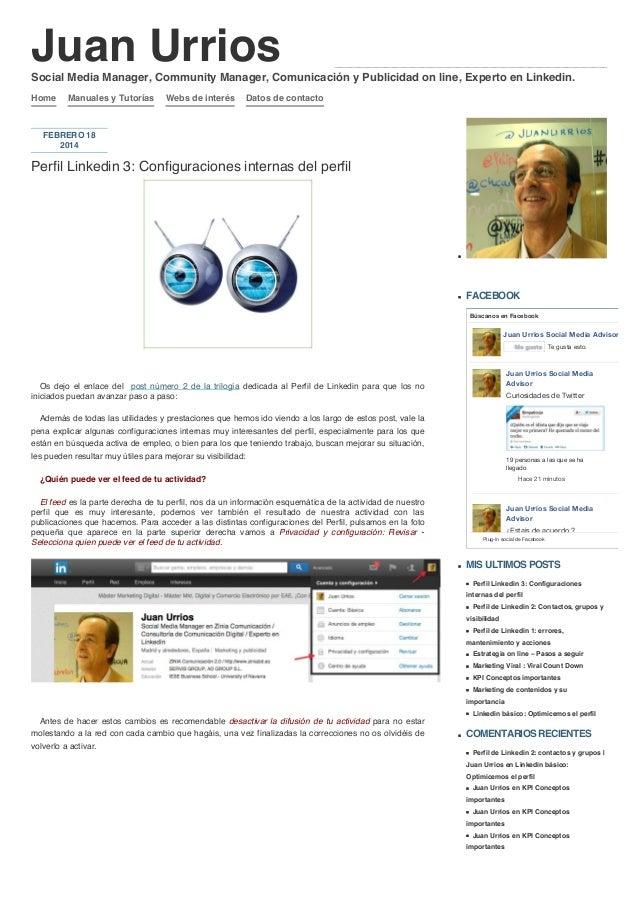 Juan Urrios Social Media Manager, Community Manager, Comunicación y Publicidad on line, Experto en Linkedin. Home  Manuale...