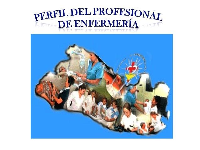 Perfil del profesional de enfermeria