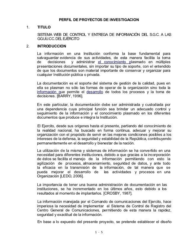 PERFIL DE PROYECTOS DE INVESTIGACION1.   TITULO     SISTEMA WEB DE CONTROL Y ENTREGA DE INFORMACIÓN DEL S.G.C. A LAS     G...