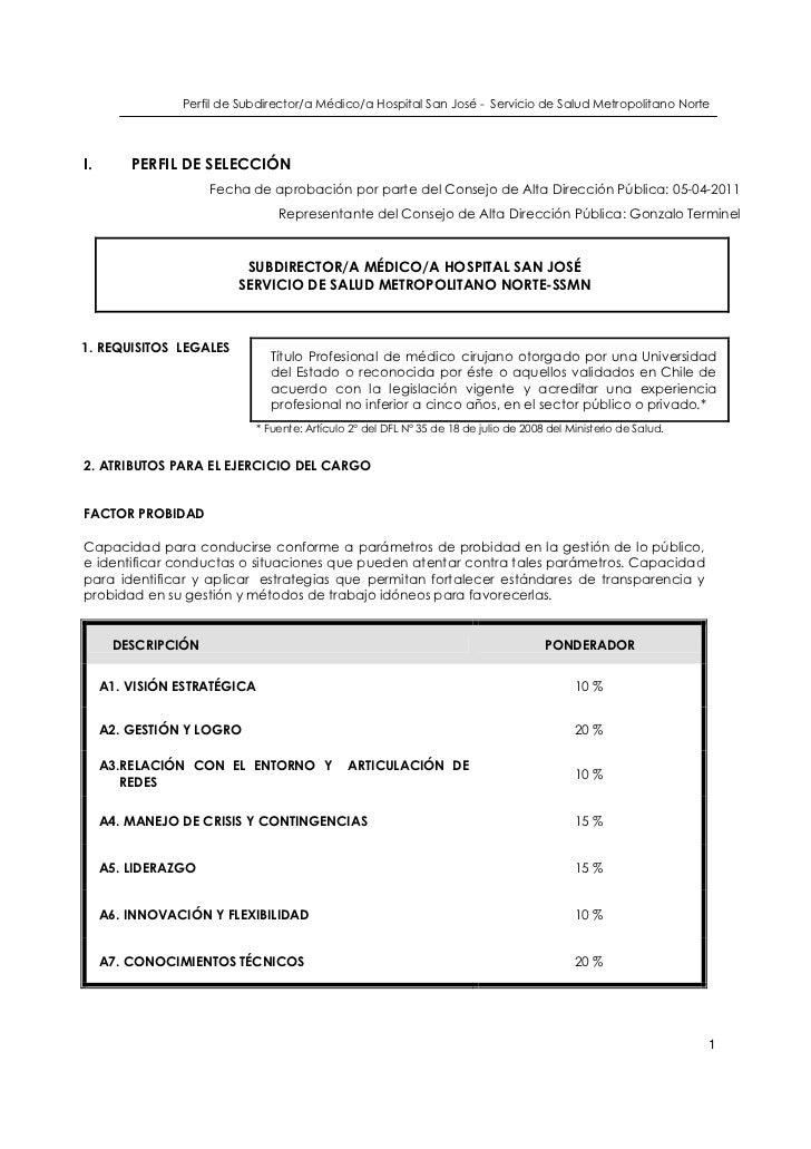 Perfil de Subdirector/a Médico/a Hospital San José - Servicio de Salud Metropolitano NorteI.       PERFIL DE SELECCIÓN    ...