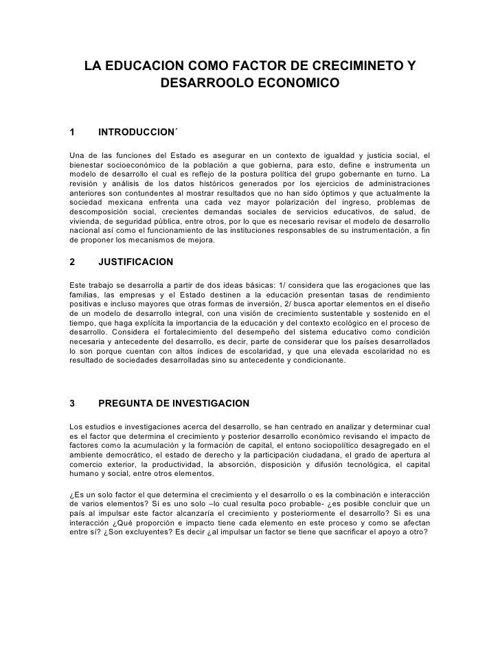 LA EDUCACION COMO FACTOR DE CRECIMINETO Y             DESARROOLO ECONOMICO1       INTRODUCCION´Una de las funciones del Es...