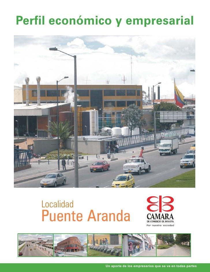 Perfil económico y empresarial    Localidad    Puente Aranda                Un aporte de los empresarios que se ve en toda...