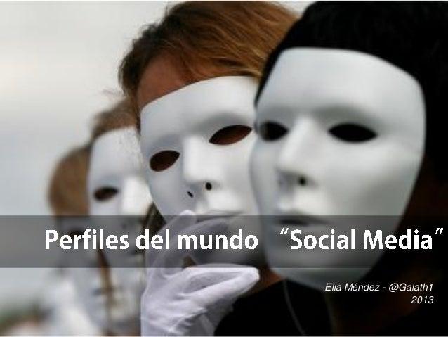 Elia Méndez - @Galath1 2013
