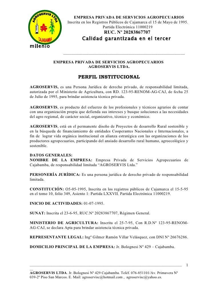 EMPRESA PRIVADA DE SERVICIOS AGROPECUARIOS                       Inscrita en los Registros Públicos de Cajamarca el 15 de ...