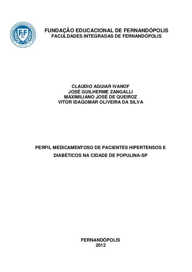 Perfil medicamentoso de pacientes hipertensos e diabéticos