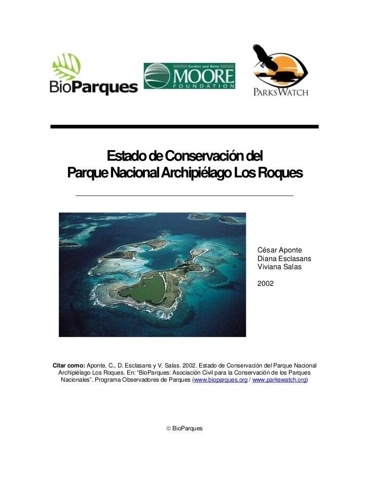 Estado de Conservación del     Parque Nacional Archipiélago Los Roques                                                    ...