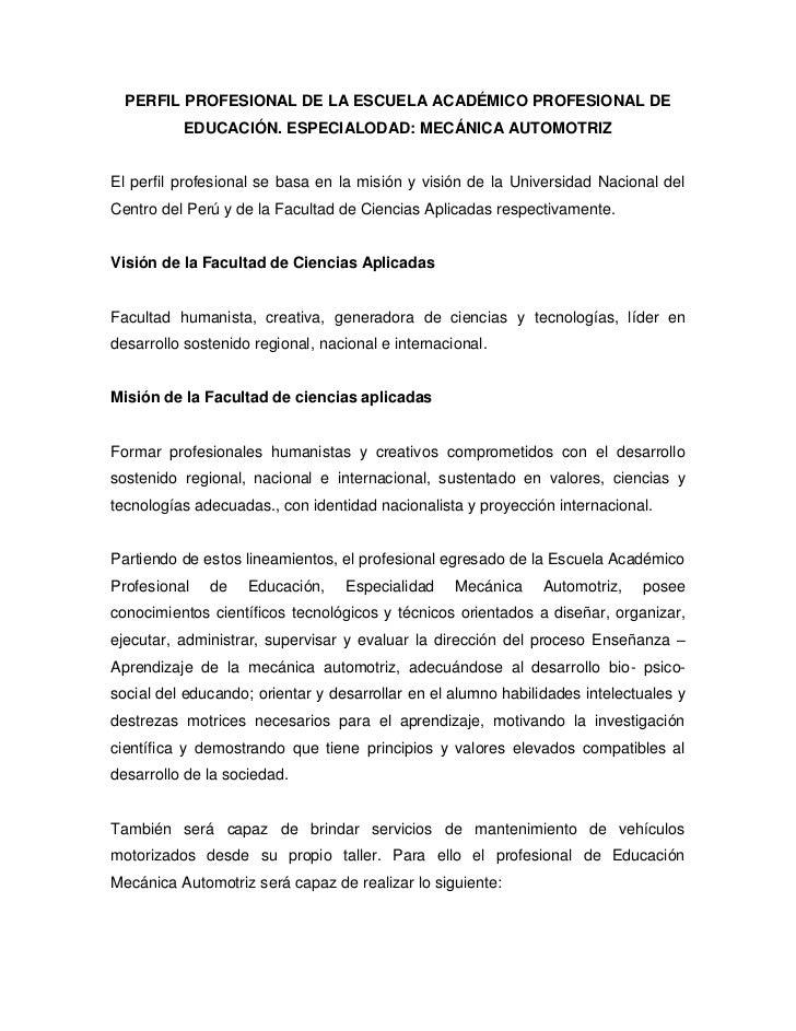 PERFIL PROFESIONAL DE LA ESCUELA ACADÉMICO PROFESIONAL DE          EDUCACIÓN. ESPECIALODAD: MECÁNICA AUTOMOTRIZEl perfil p...