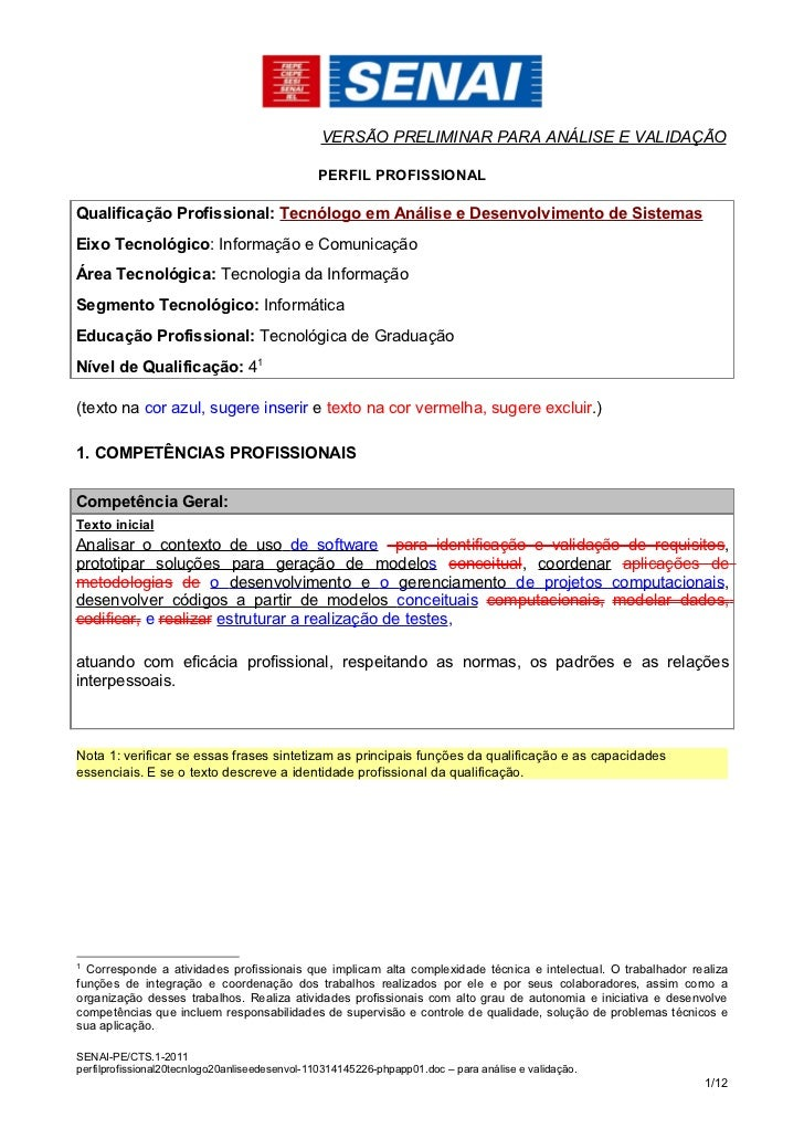 VERSÃO PRELIMINAR PARA ANÁLISE E VALIDAÇÃO                                               PERFIL PROFISSIONALQualificação P...