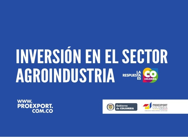 Inversión en el Sector Agroindustria en Colombia