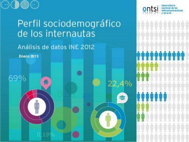 Perfil sociodemográfico de los internautas 2012   edicion 2013