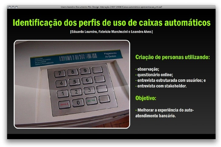 Perfis de uso do caixa automático [Design de Interação PUC/MG]