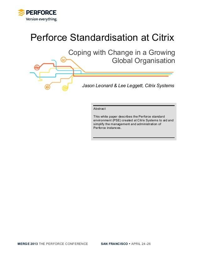 [Citrix] Perforce Standardisation at Citrix