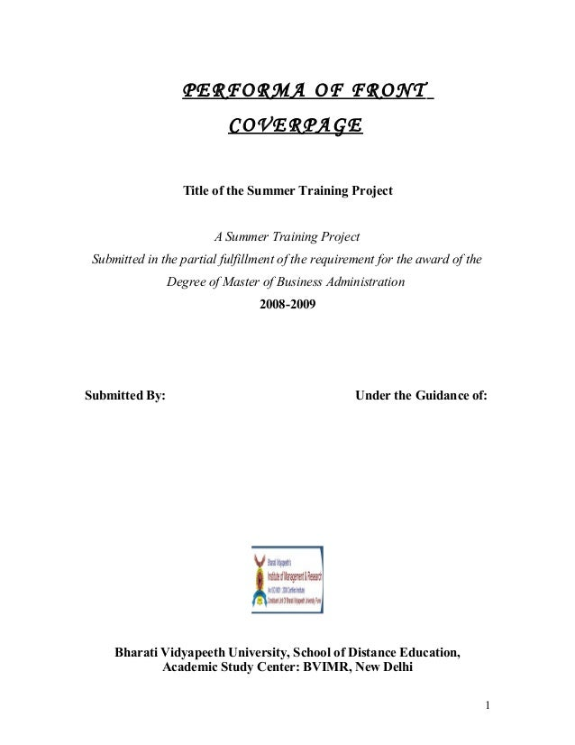 PERFORMA OF FRONT COVERPAGE Title of the Summer Training Project A Summer Training Project Submitted in the partial fulfil...