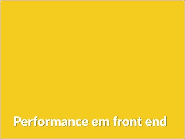 Performance em front end