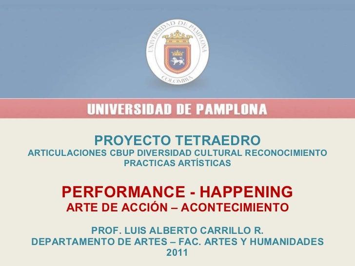 Performance happening