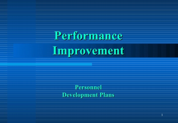 Performance Improvement Personnel Development Plans