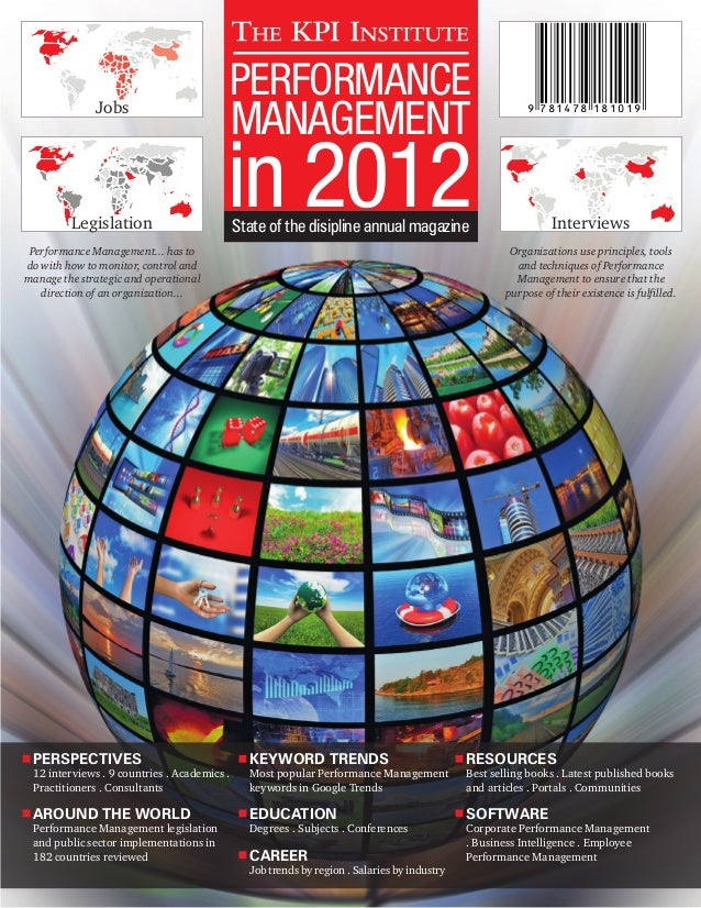 PERFORMANCE MANAGEMENT in 2012State of the disipline annual magazine PERSPECTIVES 12 interviews . 9 countries . Academics ...