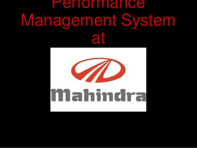 management system in mahindra & mahindra essay Consultants private limited, a subsidiary of tech mahindra limited, an indian   the data from the invoice management system is exported into satyam's.