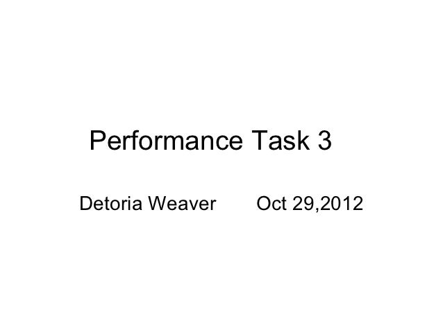 Performance%20 task%203[1]  weaver powerpoint