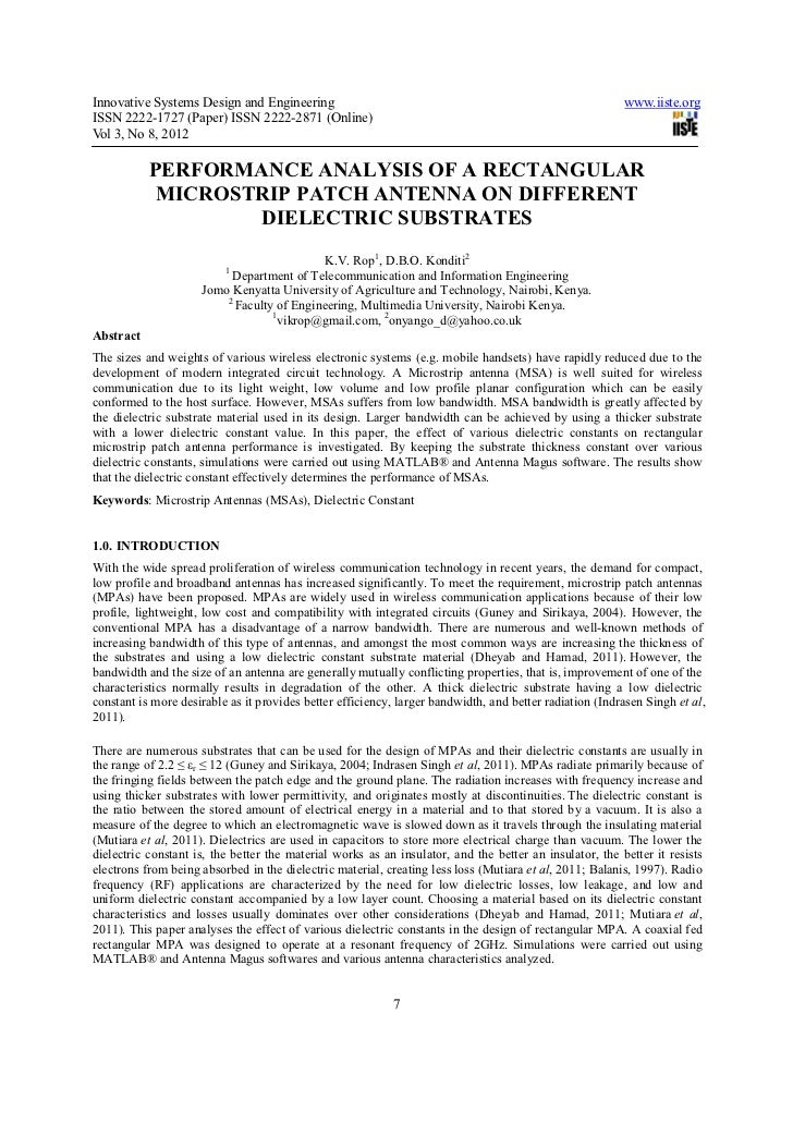 performance enhancement of rectangular micro strip patch Abstract: this paper describes the enhancement of rectangular patch for gsm band of frequency 53 ghz an i-slotted microstrip patch antenna has been designed and simulated using ie3d 1410 the proposed microstrip patch antenna is designed to support modes with resonance at 53 ghz and it was found.
