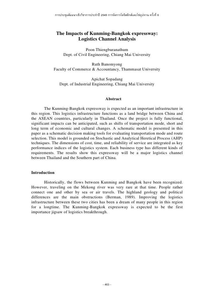 การประชุมสัมมนาเชิงวิชาการประจําป 2549 การจัดการโลจิสติกสและโซอุปทาน ครั้งที่ 6               The Impacts of Kunming-Ba...