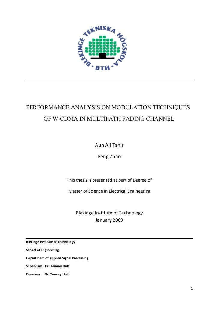 PERFORMANCE ANALYSIS ON MODULATION TECHNIQUES           OF W-CDMA IN MULTIPATH FADING CHANNEL                            ...