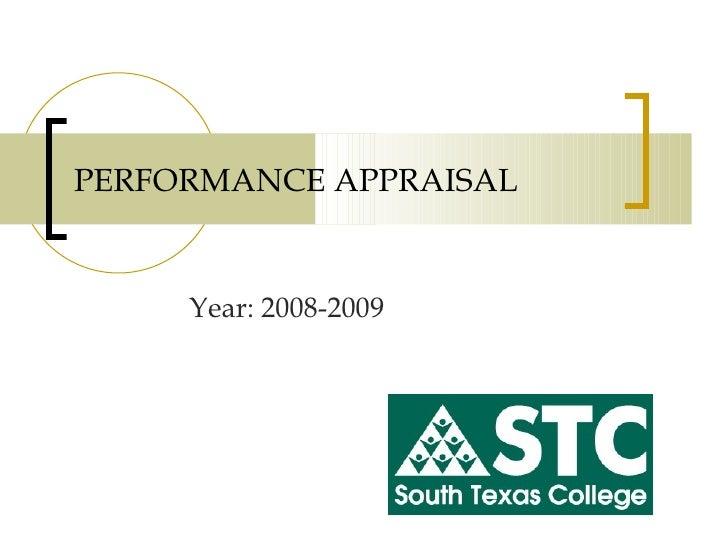 PERFORMANCE APPRAISAL Year: 2008-2009