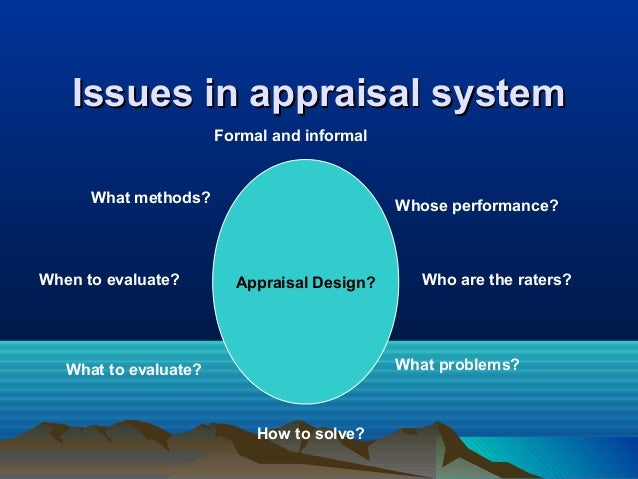 issues of performance appraisals essay Identification of employee performance appraisal  the issue of human resources in agriculture resulted from the different  written or oral appraisal (they.