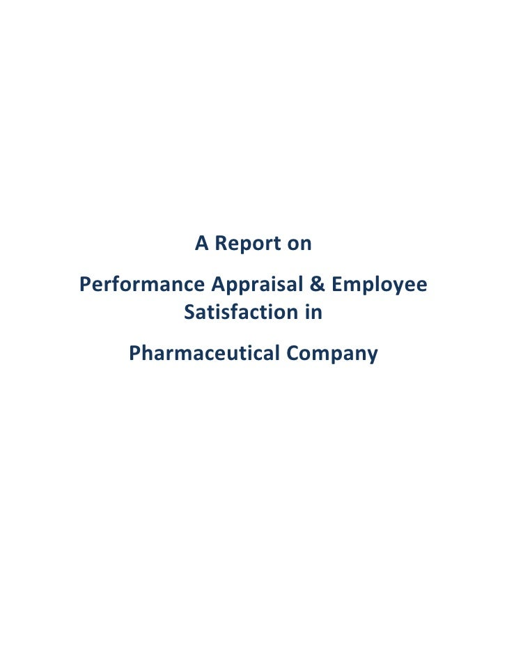 A Report onPerformance Appraisal & Employee         Satisfaction in    Pharmaceutical Company
