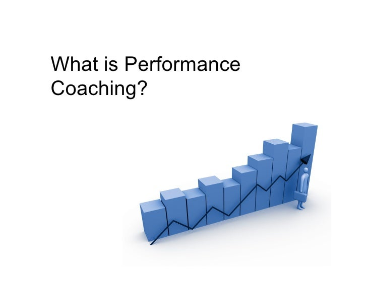 What is Performance Coaching?