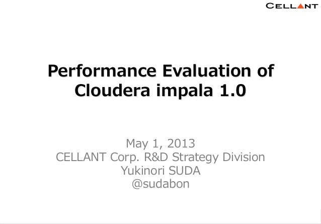 Copyright © CELLANT Corp. All Rights Reserved. h t t p : / / w w w . c e l l a n t . j p /11Performance Evaluation ofC...