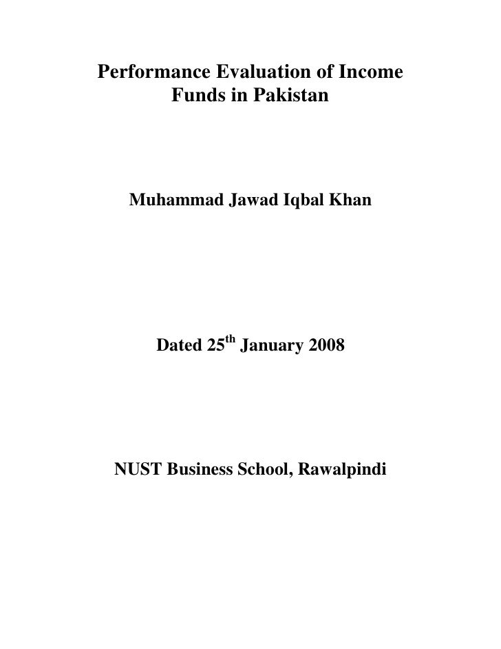Performance Evaluation of Income        Funds in Pakistan        Muhammad Jawad Iqbal Khan           Dated 25th January 20...