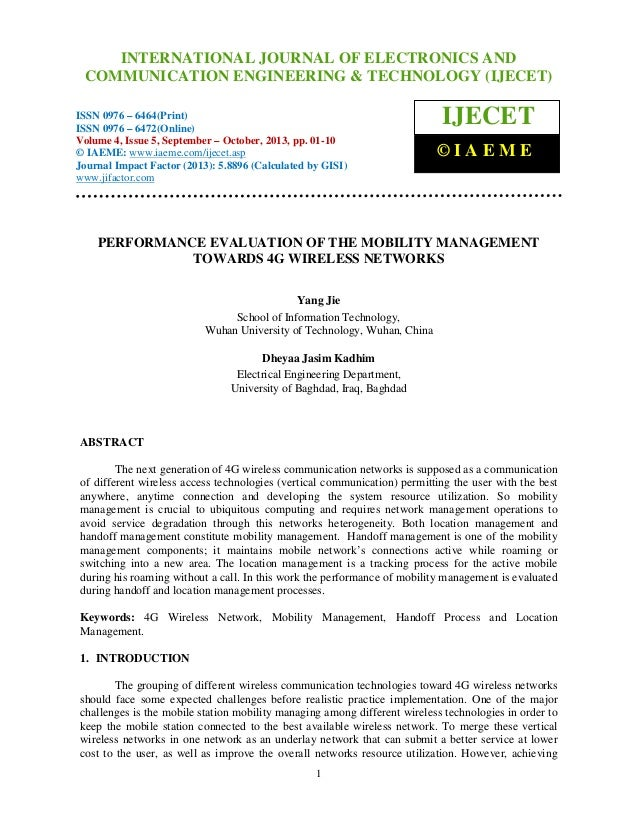 Performance evaluation of the mobility management towards 4 g wireless netwo