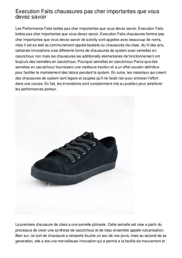 Execution Faits chaussures pas cher importantes que vousdevez savoirLes Performance Faits bottes pas cher importantes que ...