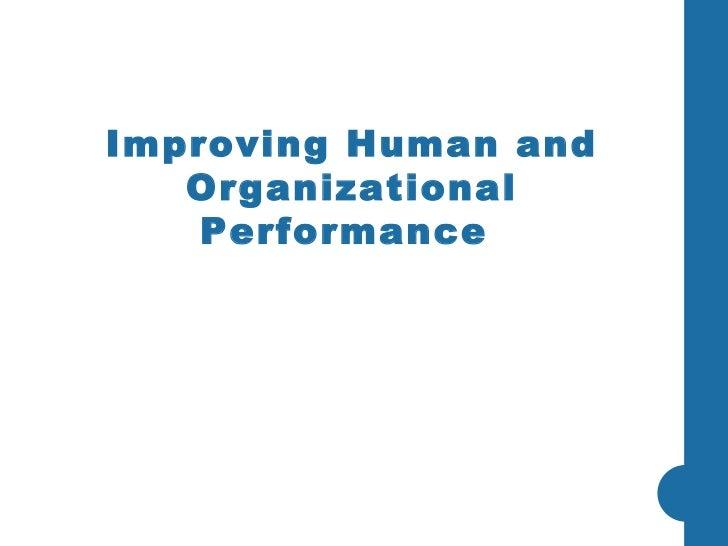 Improving Human and Organizational Performance