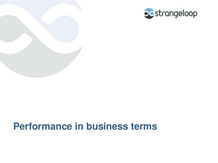 Performance in business terms<br />