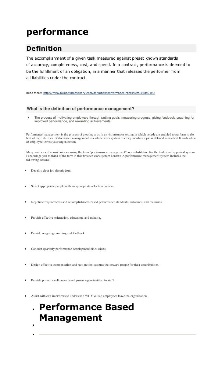 performanceDefinitionThe accomplishment of a given task measured against preset known standardsof accuracy, completeness, ...