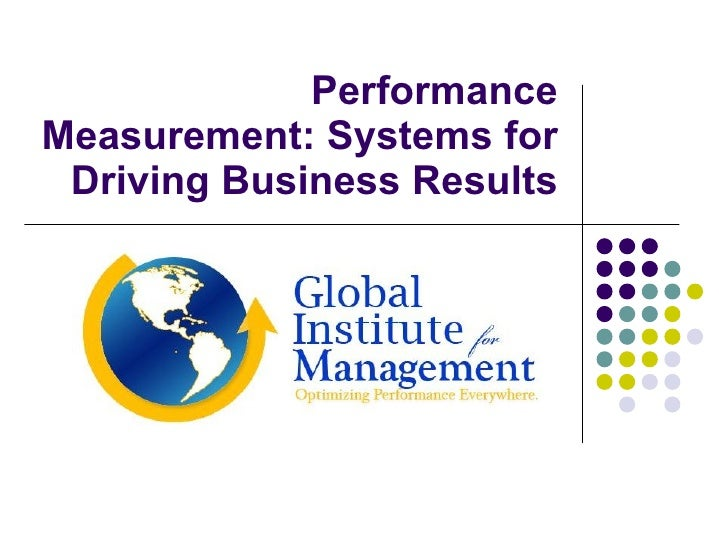 Performance Measurement:  Rules For Driving Results